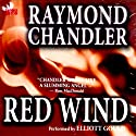Red Wind (       UNABRIDGED) by Raymond Chandler Narrated by Elliott Gould