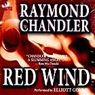 Red Wind Hörbuch von Raymond Chandler Gesprochen von: Elliott Gould