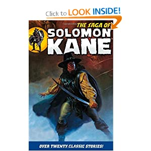 The Saga Of Solomon Kane by Robert E. Howard, Roy Thomas and Don Glut