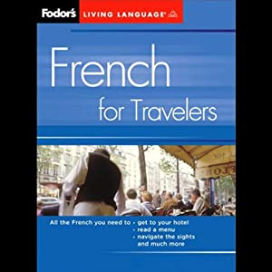 Fodor's French for Travelers | [Living Language]