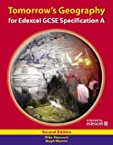 Steph Warren Tomorrow's Geography for Edexcel GCSE Specification A Student's Book 2ed (TG)