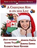 img - for A Christmas Kiss is on Her List book / textbook / text book