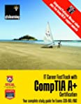 IT Career FastTrack with CompTIA A+ C...