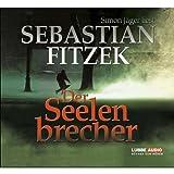 """Der Seelenbrechervon """"Sebastian Fitzek"""""""