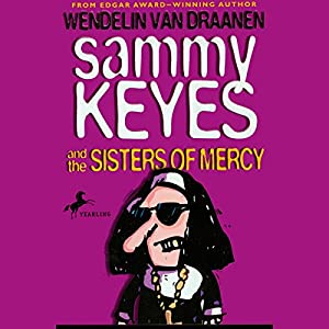 Sammy Keyes and the Sisters of Mercy Audiobook