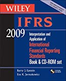 Wiley IFRS 2009, Book and CD-ROM Set: Interpretation and Application of International Accounting and Financial Reporting Standards 2009