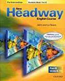 John and Liz Soars New Headway: Pre-Intermediate: Student's Book B: Student's Book B Pre-intermediate lev