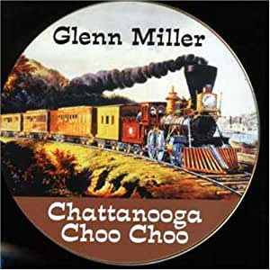 buy chattanooga choo choo online at low prices in india amazon music store. Black Bedroom Furniture Sets. Home Design Ideas