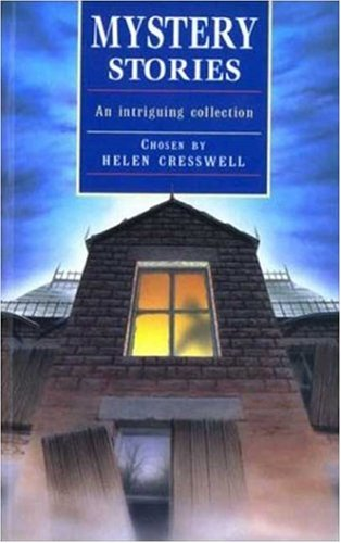 Mystery Stories: An Intriguing Collection (Cresswell), HELEN CRESSWELL