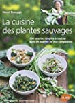 La cuisine des plantes sauvages : 130...