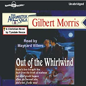 Out of the Whirlwind: Appomattox Series #5 | [Gilbert Morris]