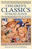 Childrens Classics to Read Aloud (Classic Collections)