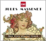 Massenet 1842-1912 : ses plus belles pages