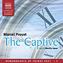 The Captive: Remembrance of Things Past - Volume 5 Audiobook by Marcel Proust Narrated by Neville Jason