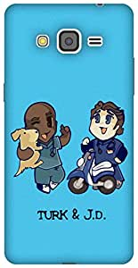 The Racoon Lean Turk and JD hard plastic printed back case / cover for Samsung Galaxy Grand Prime