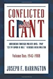 img - for Conflicted Giant: American Foreign Policy 1945-2012