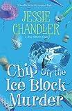 Chip Off the Ice Block Murder (A Shay O'Hanlon Caper)