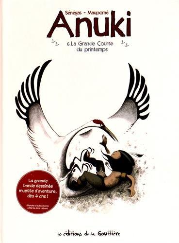 Anuki (6) : La grande course du printemps