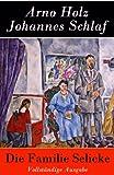 Die Familie Selicke - Vollst�ndige Ausgabe: Drama in drei Aufz�gen