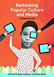 img - for Rethinking Popular Culture and Media Second Edition book / textbook / text book
