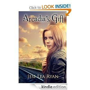 Free Kindle Book: Arcadia's Gift (Arcadia Trilogy), by Jesi Lea Ryan, Vicki Keire