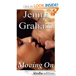 Moving On (Modern Day Romance Series) Jennii Graham