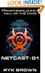 Fall of the Core: Netcast 01 (The Fro...