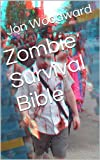 Zombie Survival Bible