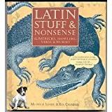 Latin Stuff and Nonsense (076071682X) by Lovric, Michelle