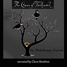A Crow Knows: The Crows of Ticklewick, Book 1 | Livre audio Auteur(s) : Phaishonne Danzie Narrateur(s) : Clara Hembree