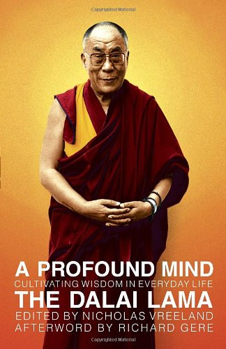 A Profound Mind: Cultivating Wisdom In Everyday Life