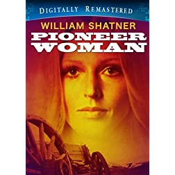 Pioneer Woman - Digitally Remastered (Amazon.com Exclusive)