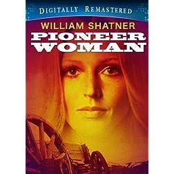 Pioneer Woman - Digitally Remastered (Amazon.com Exclusive)