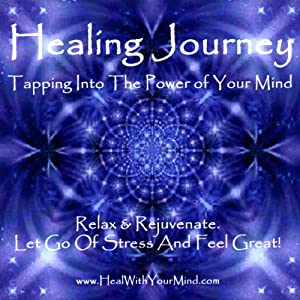 Healing Journey: Tapping into the Power of Your Mind | [David R. Portney]