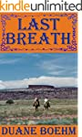 Last Breath (A Gideon Johann Western...
