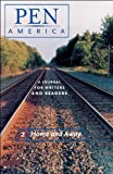 img - for PEN America Issue 2: Home and Away (PEN America: A Journal for Writers and Readers) book / textbook / text book