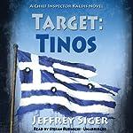 Target: Tinos: An Inspector Kaldis Mystery, Book 4 | Jeffrey Siger