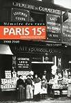 M�moire des rues - Paris 15e arrondis...