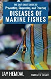 img - for Diseases of Marine Fishes by Jay Hemdal (2015-01-01) book / textbook / text book