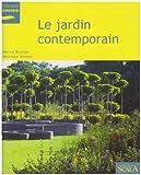 echange, troc Hervé Brunon, Monique Mosser - Le jardin contemporain : Renouveau, expériences et enjeux