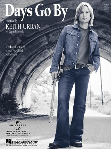 Keith Urban Sheet Music Collection - NINE Different Titles (Days Go By, Better Life, Everybody, Long Hot Summer, Making Memories of Us, Put You in a Song, Raining on Sunday, Sweet Thing, You'll Think of Me)