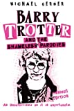 Barry Trotter And The Shameless Parodies (Gollancz S.F.)