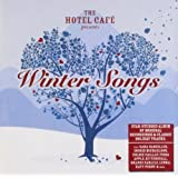 The Hotel Cafe Presents...Winter Songs