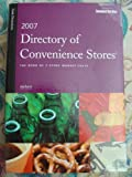 img - for Directory of Convenience Stores 2007: The Book of C-Store Market Facts book / textbook / text book