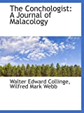 img - for The Conchologist: A Journal of Malacology book / textbook / text book