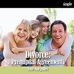 Divorce: Prenuptial Agreements | Sam Margulies