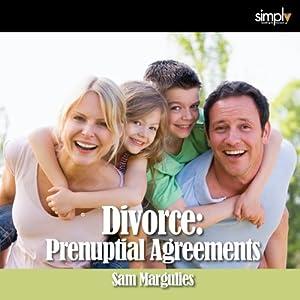 Divorce: Prenuptial Agreements | [Sam Margulies]