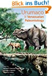 Urumaco and Venezuelan Paleontology:...