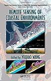 Remote Sensing of Coastal Environments (Remote Sensing Applications Series)