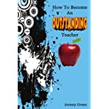 How to Become an Outstanding Teacherby Jeremy Green